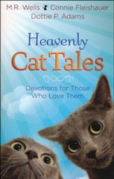 Heavenly Cat Tales: Devotions for Those Who Love Them - Slightly Imperfect