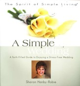 A Simple Wedding: A Faith-Filled Guide - Slightly Imperfect