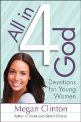 All in 4 God: Devotions for Young Women  - Slightly Imperfect