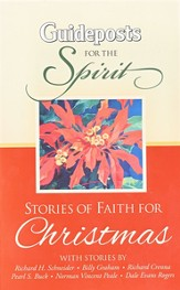 Guideposts for the Spirit: Stories of Faith for Christmas