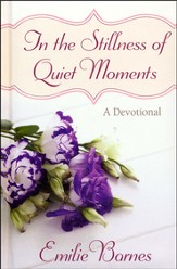 In the Stillness of Quiet Moments: A Devotional - Slightly Imperfect
