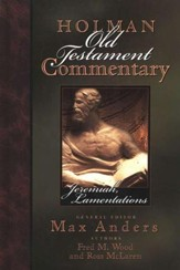 Jeremiah, Lamentations: Holman Old Testament Commentary Volume 16 - Slightly Imperfect