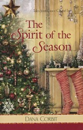 The Spirit of the Season, Grace Chapel Inn Series #8