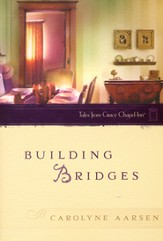 Building Bridges, Tales from Grace Chapel Inn