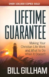 Lifetime Guarantee: Making Your Christian Life Work and What to Do When It Doesn't - Slightly Imperfect
