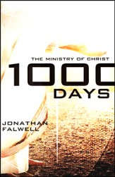 1000 Days: The Ministry Of Christ
