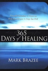 365 Days of Healing: Powerful Devotions and Prayers to Help You Recover and Keep You Well - Slightly Imperfect