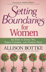 Setting Boundaries for Women: Six Steps to Saying No, Taking Control, and Finding Peace - Slightly Imperfect