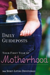 Daily Guideposts: Your First Year of Motherhood