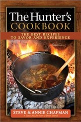 The Hunter's Cookbook: The Best Recipes to Savor the Experience (slightly imperfect)