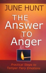 The Answer to Anger: Practical Steps to Temper Fiery Emotions - Slightly Imperfect