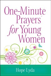 One-Minute Prayers for Young Women  - Slightly Imperfect