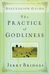 The Practice of Godliness, Study Guide