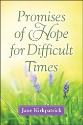 Promises of Hope for Difficult Times - Slightly Imperfect