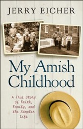 My Amish Childhood: A True Story of Faith, Family, and the Simpler Life - Slightly Imperfect