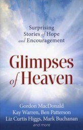 Glimpses of Heaven: Surprising Stories of Hope and Encouragement (slightly imperfect)