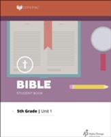 Lifepac Bible Grade 5 Unit 1: How Others Lived For God