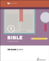 Lifepac Bible Grade 5 Unit 4: Bible Methods and Structure
