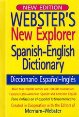 Webster's New Explorer Spanish-English Dictionary (New Edition)