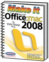 Make It With Microsoft Office 2008  - Slightly Imperfect