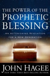 The Power of the Prophetic Blessing: An Astonishing Revelation for a New Generation - Slightly Imperfect