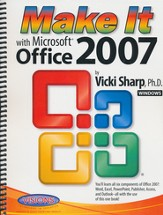 Make It With Microsoft Office 2007