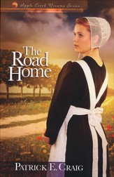The Road Home, Apple Creek Dreams Series #2