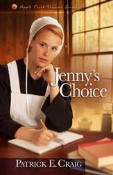 Jenny's Choice, Apple Creek Dreams Series #3