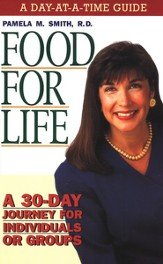 Food for Life: A Day-at-a-Time Guide