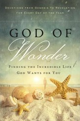 God of Wonder: Open Your Eyes to His Glorious Works