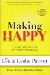 Making Happy: The Art and Science of a Happy Marriage - Slightly Imperfect