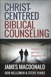 Christ-Centered Biblical Counseling: Changing Lives with God's Changeless Truth - Slightly Imperfect