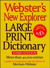 Webster's New Explorer Large Print Dictionary