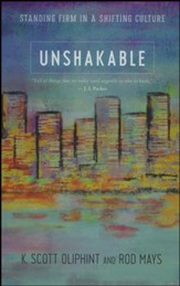 Unshakable: Standing Firm in a Shifting Culture