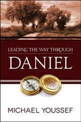 Leading the Way Through Daniel  - Slightly Imperfect