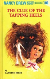 The Clue of the Tapping Heels, Nancy Drew Mystery Stories Series #16