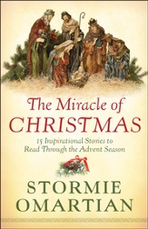 The Miracle of Christmas: 15 Inspirational Stories to Read Through the Advent Season - Slightly Imperfect