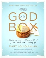 The God Box: Sharing My Mother's Gift of Faith, Love, and Letting Go