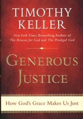 Generous Justice: Finding Grace in God Through Practicing Justice - Slightly Imperfect