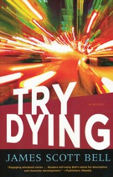 Try Dying, Ty Buchanan Series #1