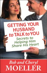 Getting Your Husband to Talk to You: Secrets to Helping Him Share His Heart - Slightly Imperfect