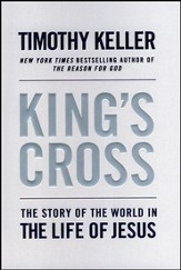 King's Cross: The Story of the World in the Life of Jesus - Slightly Imperfect