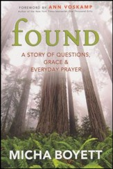 Found: A Story of Questions, Grace & Everyday Prayer - Slightly Imperfect