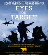 Eyes On Target: Inside Stories From The Brotherhood Of The U.S. Navy Seals, Audiobook CD, Unabridged