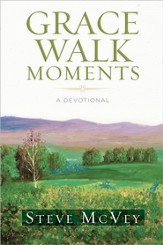 Grace Walk Moments: A Devotional