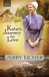 Katie's Journey to Love, Emma Raber's Daughter Series #2