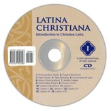 Latina Christiana: Introduction to Christian Latin--Pronunciation CD