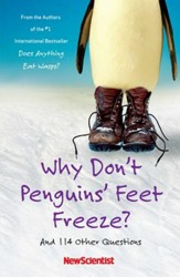 Why Don't Penguins' Feet Freeze?: And 114 Other Questions - eBook