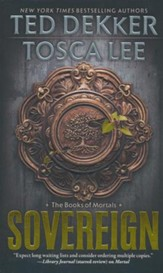 Sovereign, Books of Mortals Series #3