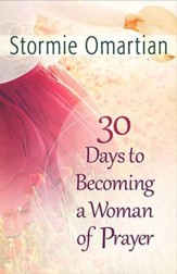 30 Days to Becoming a Woman of Prayer - Slightly Imperfect